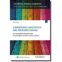 L'Assistenza Linguistica nel Processo Penale di Gialuz