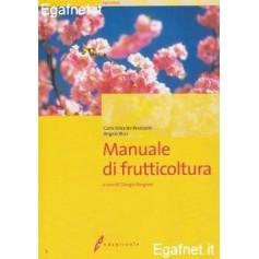 Manuale Di Frutticoltura di Carlo Edoardo Branzanti, Angelo Ricci