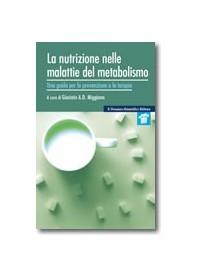 La Nutrizione nelle Malattie del Metabolismo di Miggiano