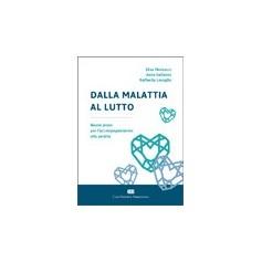 Dalla Malattia al Lutto di Mencacci, Galiazzo, Lovaglio