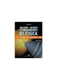 Fondamenti di Fisica di Walker, Halliday, Resnick - Meccanica Onde Termodinamica