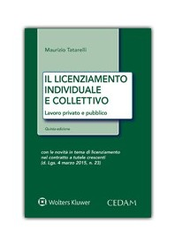 Il Licenziamento Individuale e Collettivo di Tatarelli
