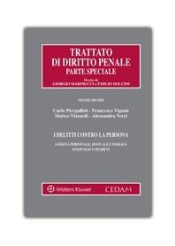 Trattato Di Diritto Penale - Parte Speciale I Delitti Contro la Persona di Viganò, Piergallini, Vizzardi, Verri