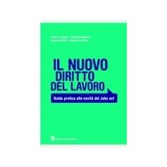 Il Nuovo Diritto del Lavoro di Cavallaro, Lapponi, Natale, Natalucci