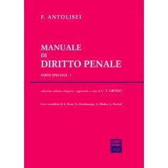 Manuale di Diritto Penale Parte Speciale I di Antolisei