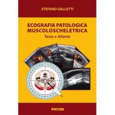 Atlante di Anatomia Ecografica e Biomeccanica Muscoloscheletrica di Galletti