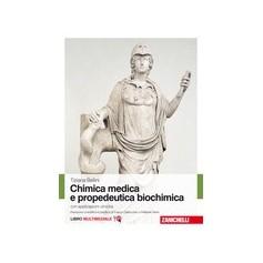 Chimica Medica e Propedeutica Biochimica di Bellini