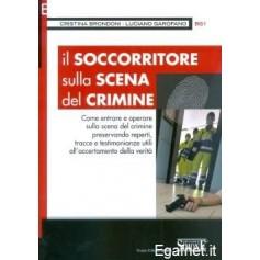 Soccorritore Sulla Scena Del Crimine di Cristina Brondoni, Luciano Garofano