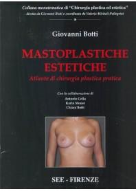 Mastoplastiche Estetiche Atlante Di Chirurgia Plastica Pratica di Botti, Botti, Moust, Cella