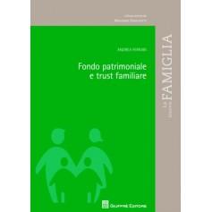 Fondo Patrimoniale e Trust Familiare di Ferrari