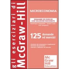 Domande ed Esercizi di Microeconomia con Soluzioni Ragionate di Cappelletti, Casal, Soraperra