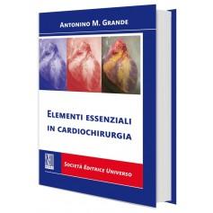 Elementi Essenziali in Cardiochirurgia di Grande