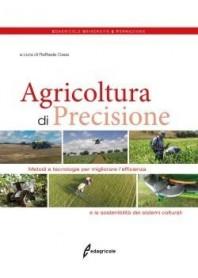 Agricoltura Di Precisione di Raffaele Casa
