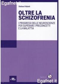 Oltre La Schizofrenia di Stefano Pallanti