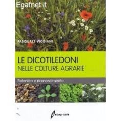 Dicotiledoni Nelle Colture Agrarie di Pasquale Viggiani