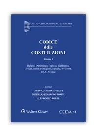 Codice delle Costituzioni - Volume I di Cerrina Feroni, Frosini, Torre
