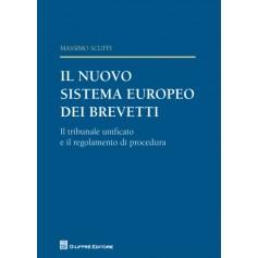 Il Nuovo Sistema Europeo dei Brevetti di Scuffi