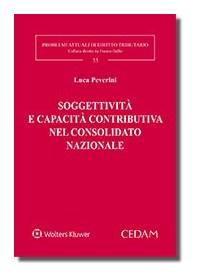 Soggettività e Capacità Contributiva nel Consolidato Nazionale di Peverini