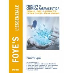 Foye'S Principi di Chimica Farmaceutica l'Essenziale di Foye, Lemke, Williams, Roche, Zito