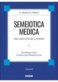 Semeiotica Medica nell'Adulto e nell'Anziano di Fradà, Fradà