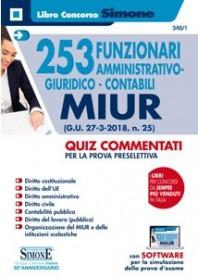 253 Funzionari MIUR amministrativo Giuridico Contabili Quiz Commentati
