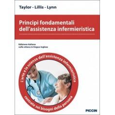 Principi Fondamentali dell'Assistenza Infermieristica di Taylor, Lillis, Lynn