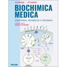 Biochimica Medica Strutturale, Metabolica e Funzionale di Siliprandi, Tettamanti