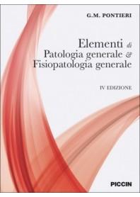 Elementi di di Patologia Generale e Fisiopatologia Generale di Pontieri