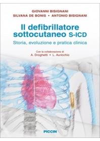 Il Defribillatore Sottocutaneo S-ICD di Bisignani, De Bonis, Bisignani