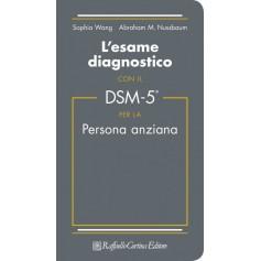 Esame Diagnostico Con Il DSM-5 Persona Anziana di Wang, Nussbaum