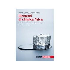 Elementi di Chimica Fisica di Atkins, De Paula
