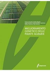 Miglioramento Genetico delle Piante Agrarie di Albertini, Frusciante, Lorenzetti, Rosellini, Russi, Tuberosa, Veronesi