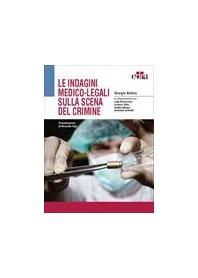Le Indagini Medico-Legali sulla Scena del Crimine di Bolino