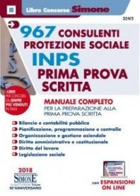 Concorso INPS 967 Consulenti Protezione Sociale Prima Prova Scritta Manuale Completo