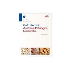 Anatomia Patologica di Gallo d'Amati, Della Rocca