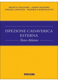 Ispezione Cadaverica Esterna di Tagliaro, Raniero, Laposata, Bortolotti