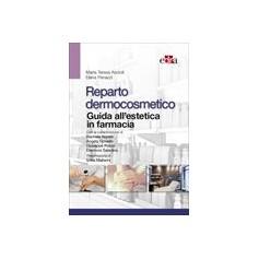 Reparto Dermocosmetico - Guida all'Estetica in Farmacia di Penazzi, Ascioti