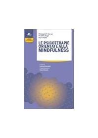 Le Psicoterapie Orientate alla Mindfulness di Germer, Siegel, Fulton