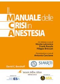 Il Manuale delle Crisi In Anestesia di Borshoff