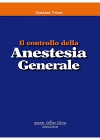 Il Controllo della Anestesia Generale di Torri