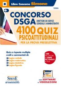 Concorso DSGA Direttore dei Servizi Generali e Amministrativi 4100 Quiz Psicoattitudinali per la Prova Preselettiva