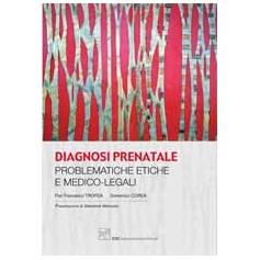 Diagnosi Prenatale Problematiche Etiche E Medico-Legali di Tropea