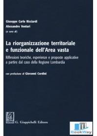 la riorganizzazione territoriale e funzionale dell'area vasta