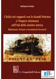 l'italia nei rapporti con le grandi potenze e l'impero ottomano nell'eta' della sinistra storica