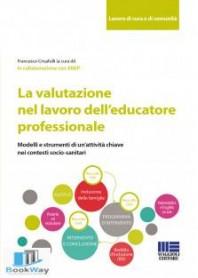 la valutazione nel lavoro dell'educatore professionale
