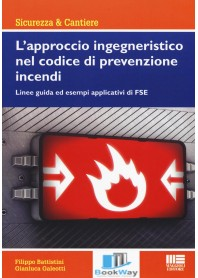 l'approccio ingegneristico nel codice di prevenzione incendi