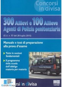 300 allievi e 100 allieve agenti di polizia penitenziaria