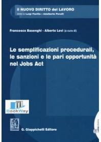 semplificazioni procedurali, le sanzioni e le pari opportunita' nel jobs act