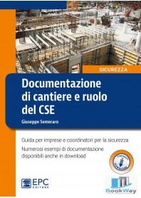 documentazione di cantiere e ruolo del cse
