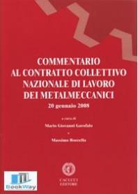 commentario al contratto collettivo nazionale di lavoro dei metalmeccanici